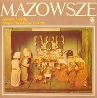 Mazowsze - Śpiewa Kolędy / Sings Christmas Carols