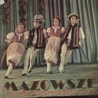 Mazowsze - The Polish Song And Dance Ensemble Vol.2