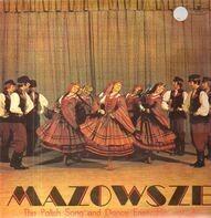 Mazowsze - The Polish Song And Dance Ensemble Vol.3