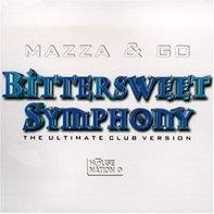 Mazza & Go - Bitter Sweet Symphony
