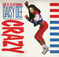 MC B. Featuring Daisy Dee - Crazy