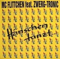 MC Flittchen Feat. Zwerg-Tronic - Hänschen Tanzt...