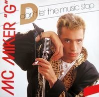 MC Miker G - don't let the music stop