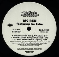 MC Ren - Comin' After You