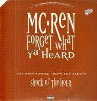 MC Ren - forget what ya heard