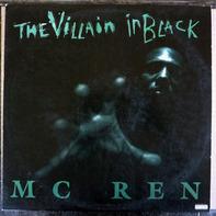 MC Ren - The Villain In Black