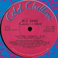 MC Shan Featuring TJ Swan - Left Me Lonely