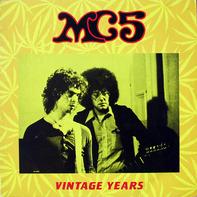 Mc5 - Vintage Years