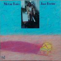 McCoy Tyner - Just Feelin'