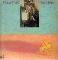 McCoy Tyner - Just Feelin'
