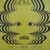 Mdma - Eyes Wide Open