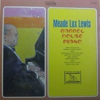 Meade 'Lux' Lewis - Barrel House Piano