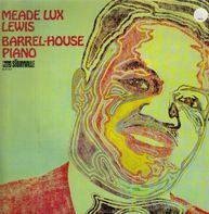 Meade Lux Lewis - Barrel-House Piano