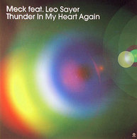 Meck - Thunder In My Heart Again