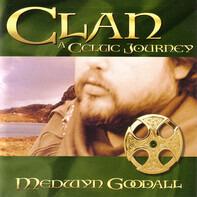 Medwyn Goodall - Clan: A Celtic Journey