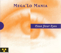 Mega 'Lo Mania - Close Your Eyes
