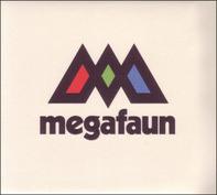 MEGAFAUN - Megafaun