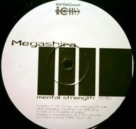 Megashira - Mental Strength