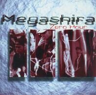 Megashira - Zero Hour