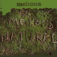Mekons - Natural