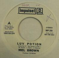 Mel Brown - Luv Potion / Cheap At Half The Price