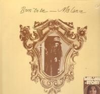 Melanie - Born To Be