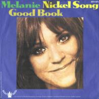 Melanie - Nickel Song / Good Book