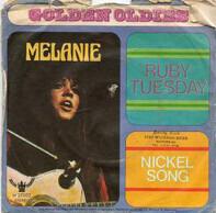 Melanie - Ruby Tuesday / Nickel Song