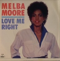 Melba Moore - Love Me Right / Never Say Never