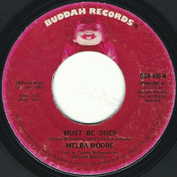 Melba Moore - Must Be Dues / Natural Part Of Everything