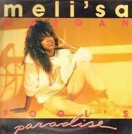 Meli'sa Morgan - Fool's Paradise