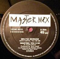 Meli'sa Morgan With Coffee, Tea Or Me - Wanting You