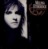 Melissa Etheridge - Brave and Crazy