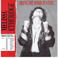 Melissa Etheridge - Bring Me Some Water