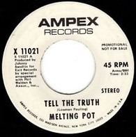 Melting Pot - Tell The Truth