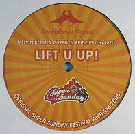 Melvin Reese & Greed 'N Pride Ft Patrick Chappell - Lift U Up!