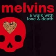 Melvins - A Walk With Love And Death (2lp)