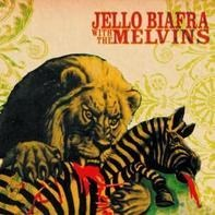 MELVINS & JELLO BIAFRA - Never Breathe What You Can't See