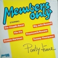 Members Only - Party Time