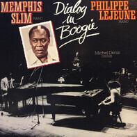 Memphis Slim , Philippe Lejeune - Dialog in Boogie