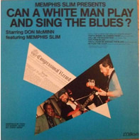 Memphis Slim - Memphis Slim Presents Can A White Man Play And Sing The Blues ?