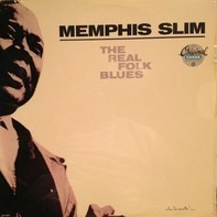 Memphis Slim - The Real Folk Blues
