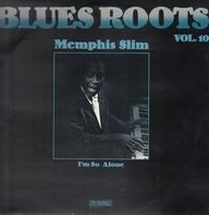 Memphis Slim - Blues Roots Vol. 10