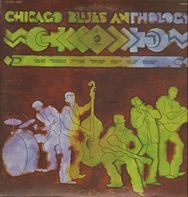 Memphis Slim, Jimmy Rogers, Otis Rush... - Chicago Blues Anthology