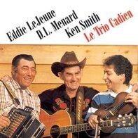 Menard Lejeune & Smith - Le Trio Cadien