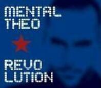 Mental Theo - Revolution