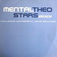 Mental Theo - Stars 2001 / Wonderful Days (Remixes)