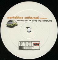 Mental Theo - Revolution / Pump My Eardrumz