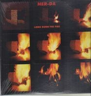 Mer-da - Long Burn the Fire