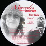 Mercedes Featuring Guerilla Black - Hey Baby (Remix)